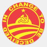 Change To Be Deceived In (round sticker) Classic Round Sticker