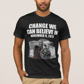 Change We Can Believe In - 2012 T-Shirt