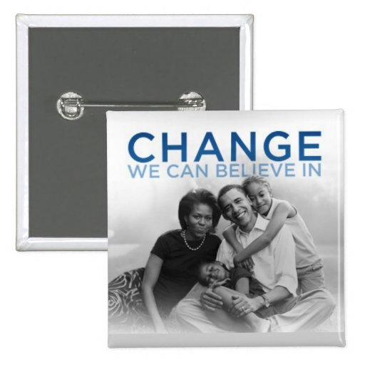CHANGE WE CAN BELIEVE IN PINBACK BUTTONS