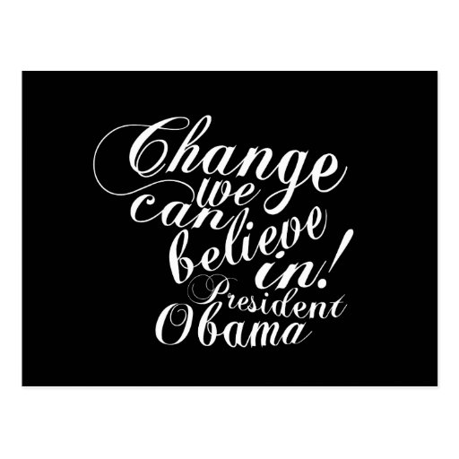 Change We Can Believe In Post Card