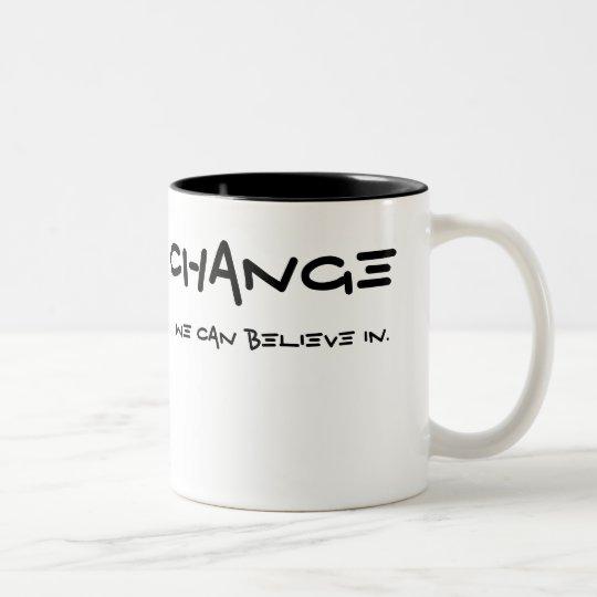 CHANGE, we can believe in. Two-Tone Coffee Mug