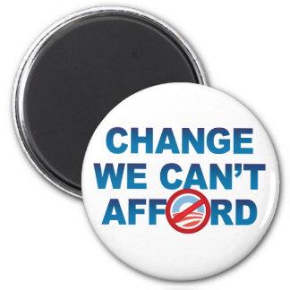 CHANGE WE CAN'T AFFORD magnet