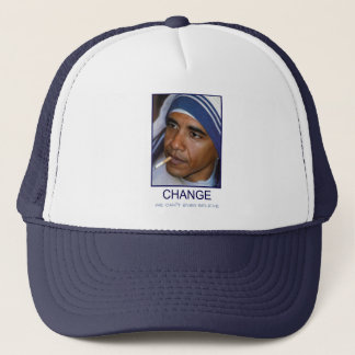 Change We Can't Even Believe Trucker Hat