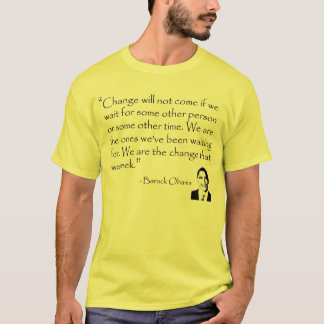 Change will come - Obama, Barack T-Shirt