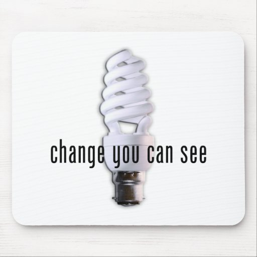 Change You Can See Mousepad