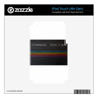 Change You Can Words on door iPod Touch 4G Skins