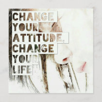 Change Your Attitude Change Your Life Card