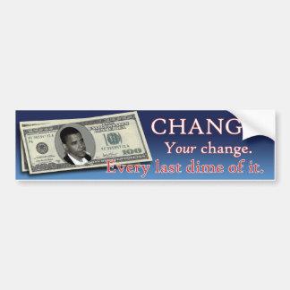Change. Your Change. Bumper Sticker