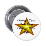 Change Your Thinking Change Your Life Buttons