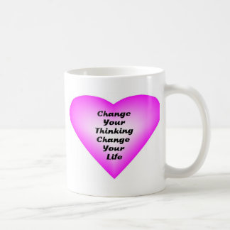 Change Your Thinking Change Your Life Coffee Mug
