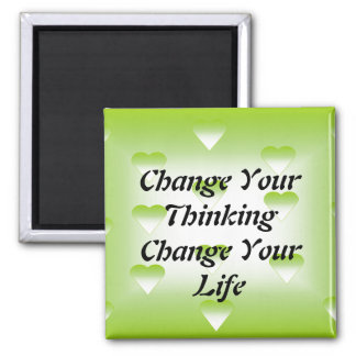 Change Your Thinking Change Your Life Magnet