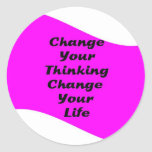 Change Your Thinking Change Your Life Round Sticker