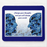 Change your thoughts --Mousepad