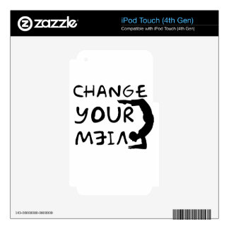 Change Your View(2) iPod Touch 4G Skin