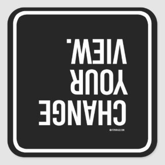 Change your view -   Yoga Fitness -.png Square Sticker