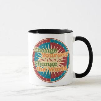 Change Yourself and then go Change the World Mug