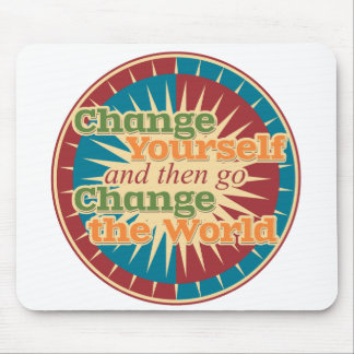 Change Yourself Mouse Pad
