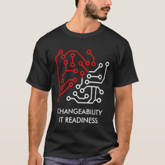 CHANGEABILITY - IT READINESS T-Shirt
