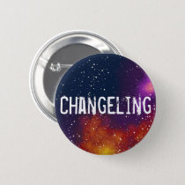 Changeling Customizable Galaxy Identity Pinback Button