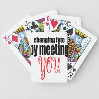 changing fate meeting you flirting technique prom bicycle playing cards