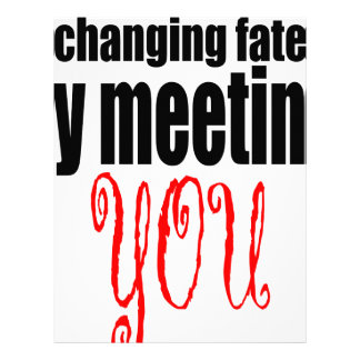 changing fate meeting you flirting technique prom letterhead