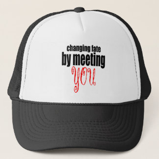 changing fate meeting you flirting technique prom trucker hat