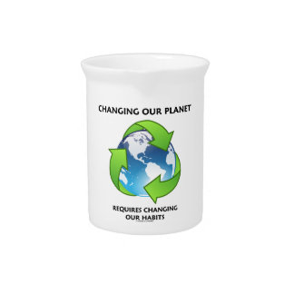 Changing Our Planet Requires Changing Our Habits Pitcher