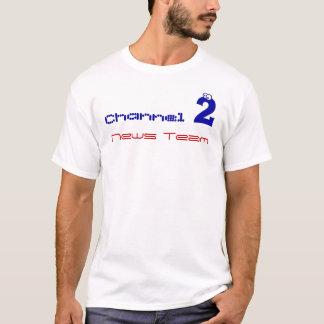 channel 2 news team T-Shirt