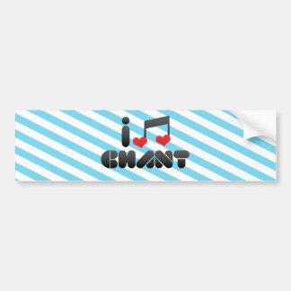 Chant fan car bumper sticker