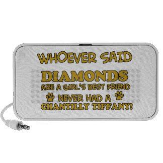 chantilly tiffany better than Diamonds Speaker