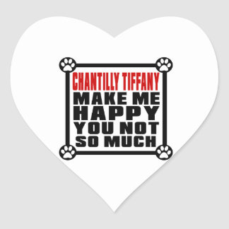 CHANTILLY TIFFANY MAKE ME HAPPY YOU NOT SO MUCH HEART STICKER