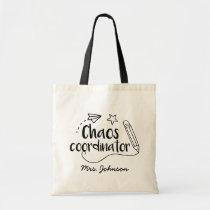 Chaos Coordinator Funny Teacher Tote Bag