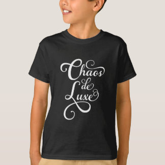 Chaos de luxe, word art, text design T-Shirt