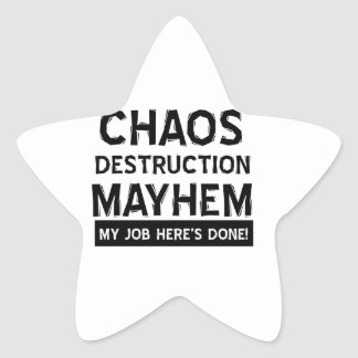 Chaos destruction mayhem star sticker