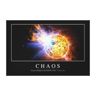 Chaos: Inspirational Quote Canvas Print