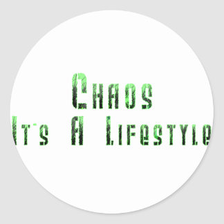 Chaos It s a Lifestyle Stickers