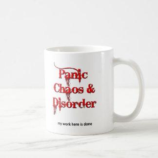 Chaos Panic and Disorder Funny Mug