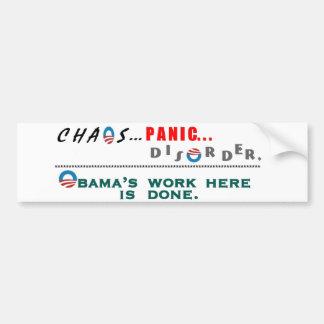 Chaos..Panic..Disorder... Bumper Stickers