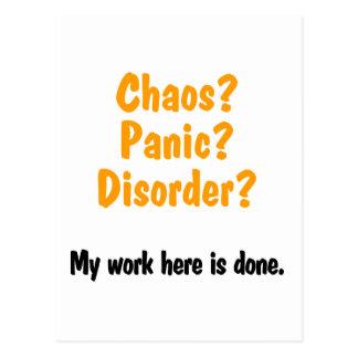 Chaos? Panic? Disorder? Postcard
