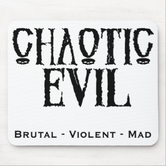 """Chaotic Evil"" Mouse Pad"