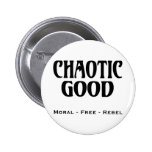 """""""Chaotic Good"""" Button"""