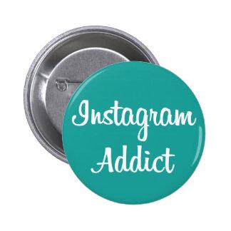 Chapa Instagram Addict Pin Redondo De 2 Pulgadas