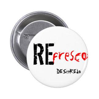 Chapa REfresco DEsenRedo Pin Redondo De 2 Pulgadas
