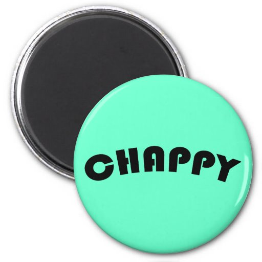 Chappy Magnet