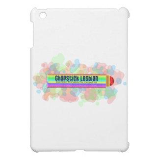 Chapstick Lesbian iPad Mini Cover