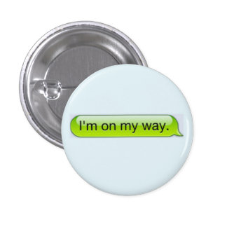 """Chapter One: """"I'm on my way."""" Mini Button! Pinback Button"""