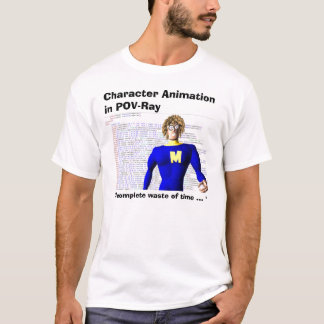 Character Animation in POV-Ray         , ... T-Shirt