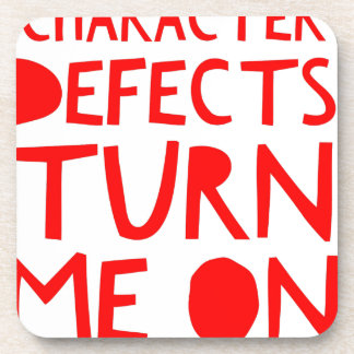 Character Defects Recovery Sober Drunk Beverage Coaster