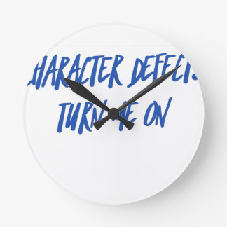 Character Defects Recovery Sober Drunk Round Clock