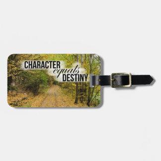 Character Equals Destiny Inspirational Travel Bag Tags